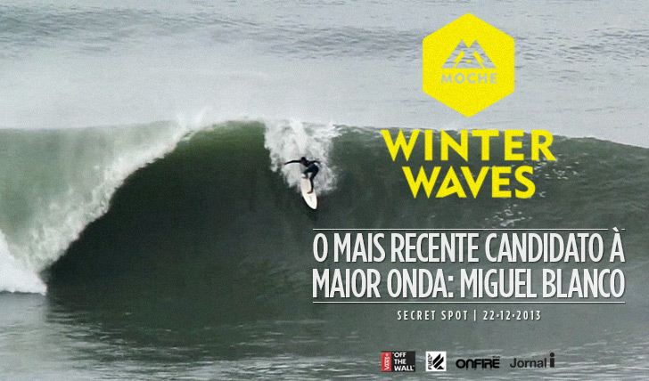 Miguel Blanco candidato ao Moche winter waves http://www.onfiresurfmag.com