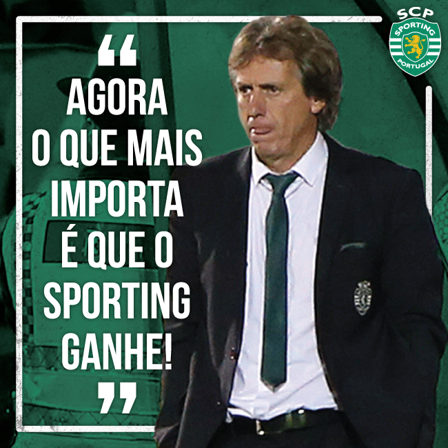 Assertivo, Jesus sabe quais as prioridades do momento Fonte: Facebook Oficial do Sporting Clube de Portugal